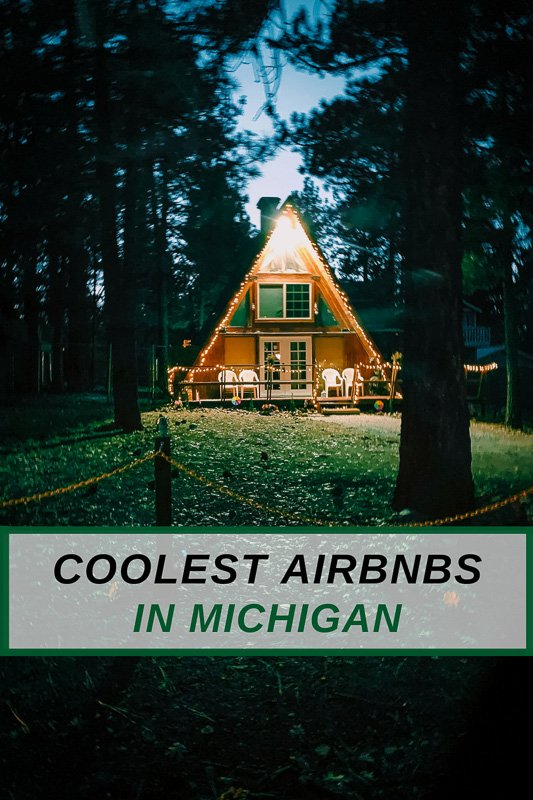Unique Airbnb rentals in Michigan for all types of travelers