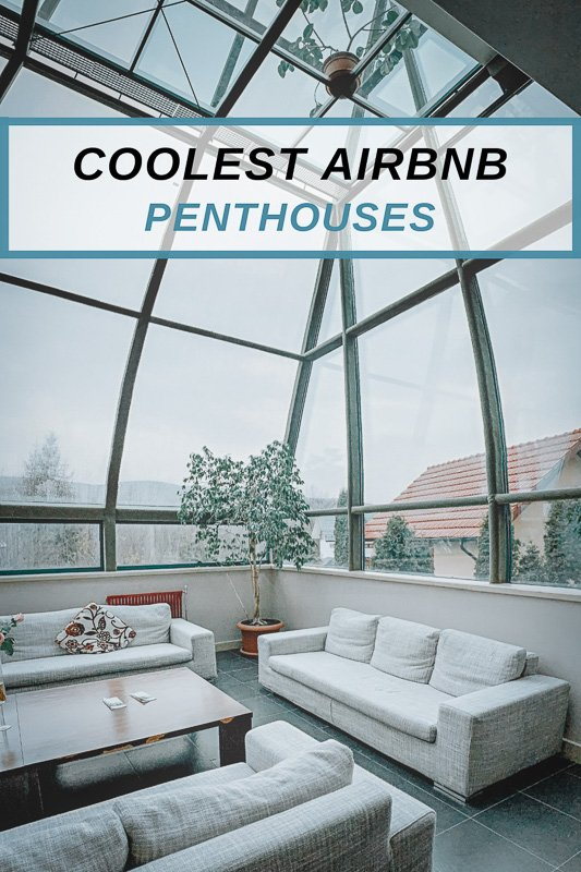 Most Unique Rooftop Airbnbs Pinterest Image Pin