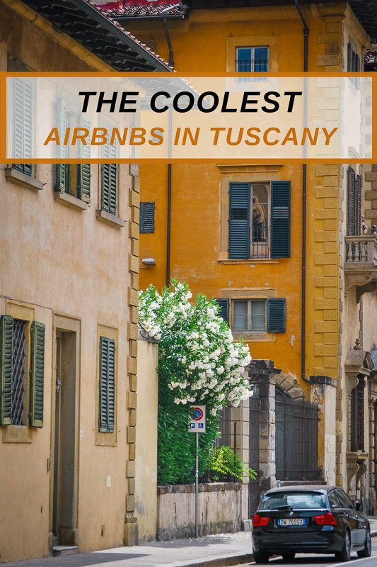 Most unique Airbnb rentals in Tuscany Italy.