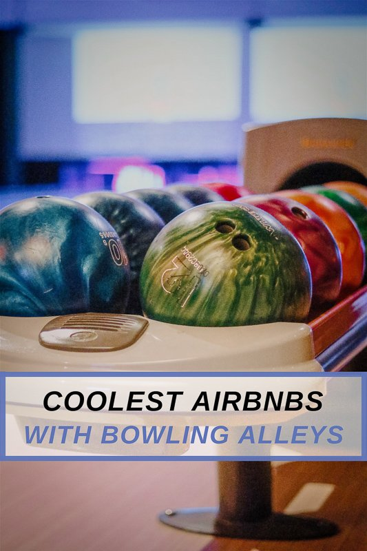 Vacation rental accommodations with bowling alleys