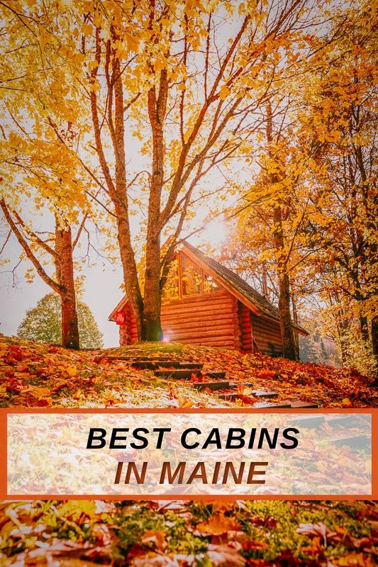 Coolest cabins for rent in Maine for all types of travelers