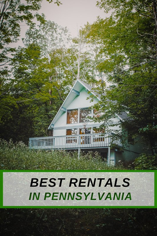 Top vacation rentals in Pennsylvania for the perfect PA holiday