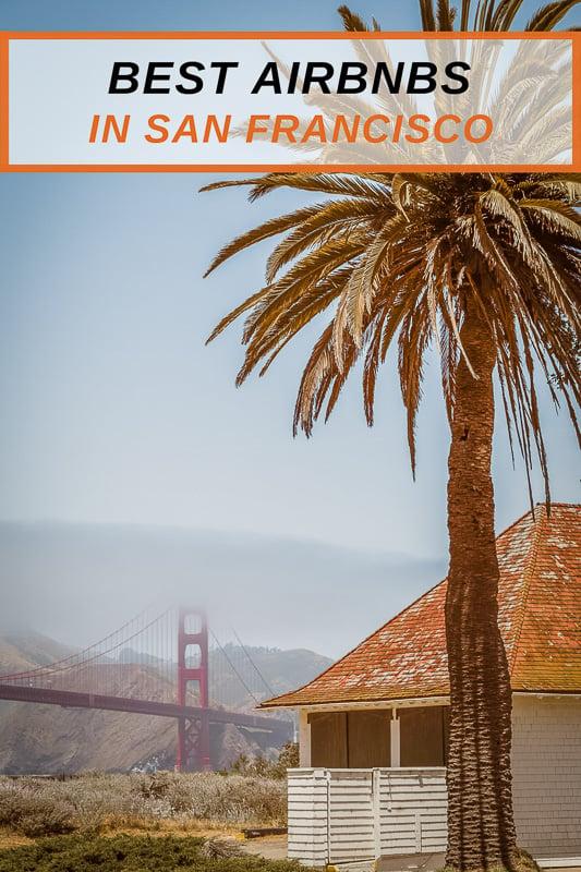 Coolest Airbnb rentals in San Francisco CA