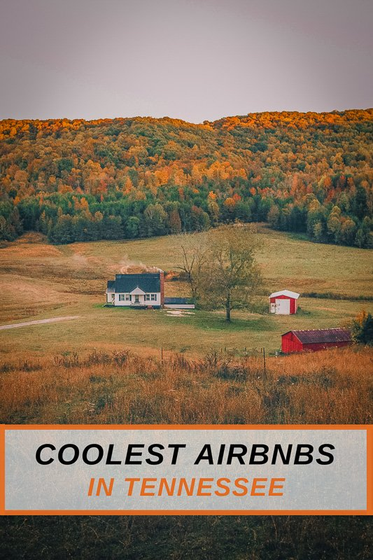Coolest Airbnb rentals in Tennessee for all travelers