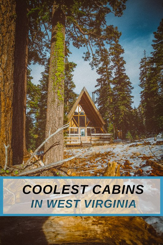 Most unique cabins to rent in WV for all types of travelers