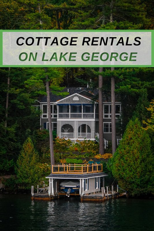 Coolest cottages in Lake George NY for all types of travelers