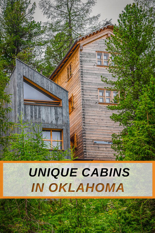 Unique cabins for rent in Oklahoma for all types of travelers