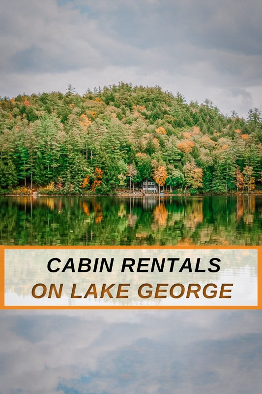 Most unique cabins in Lake George NY for nature lovers