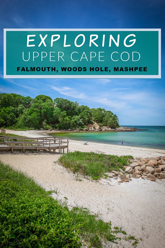 Visiting Upper Cape Cod, including Falmouth, Woods Hole, and Mashpee MA
